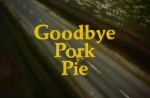 Trailer: Goodbye Pork Pie