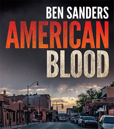Ben Sanders' Crime Novel Takes on the Big Guns