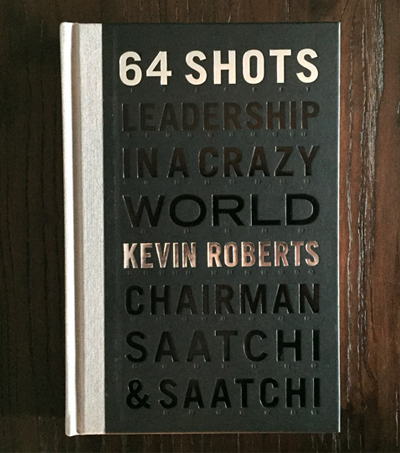 Denis O'Reilly Reviews '64 Shots: Leadership in a Crazy World'